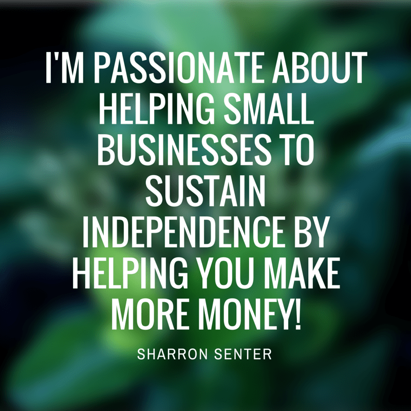 Quote - I'm passionate about helping small businesses