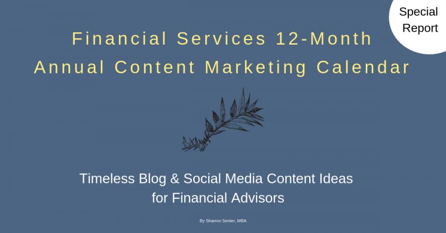 Financial Advisor Content Marketing Calendar