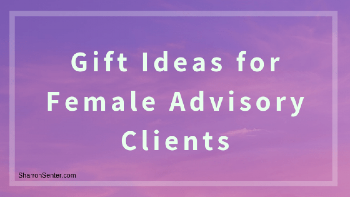 Gift Ideas for Female Advisory Clients